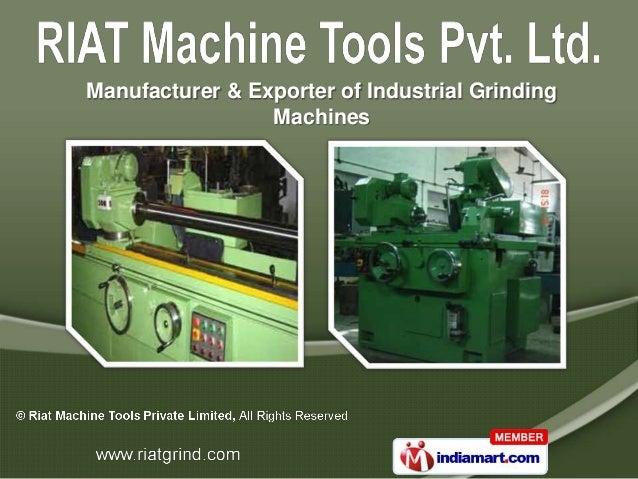 Manufacturer & Exporter of Industrial Grinding                 Machines