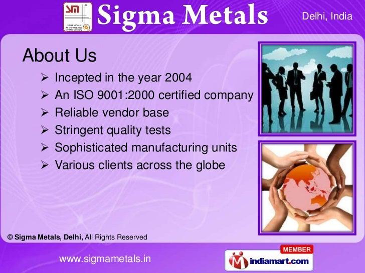 Sigma Metals Delhi  India Slide 2
