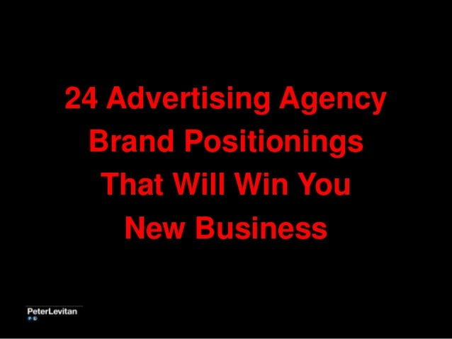 24 Advertising Agency Brand Positionings That Will Win You New Business