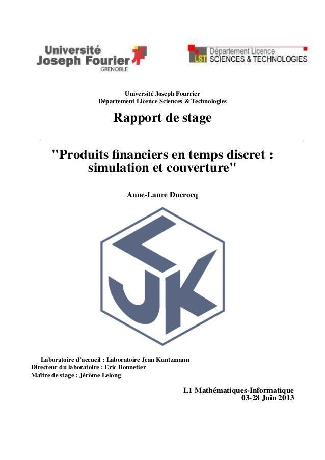 """Université Joseph Fourrier Département Licence Sciences & Technologies Rapport de stage """"Produits financiers en temps discr..."""