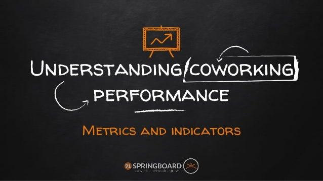 Understanding coworking performance Metrics and indicators