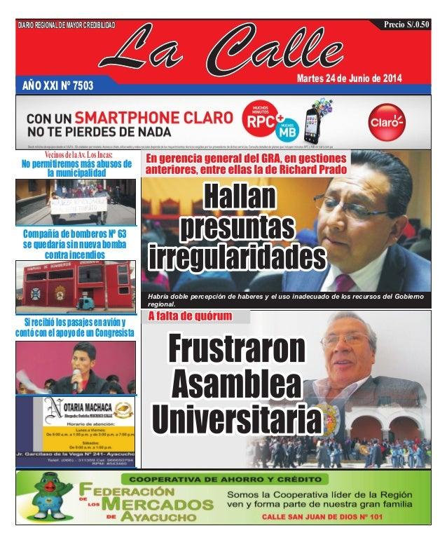 La CalleAÑO XXI Nº 7503 Martes 24 de Junio de 2014 Nopermitiremosmásabusosde lamunicipalidad CompañíadebomberosNº63 sequed...