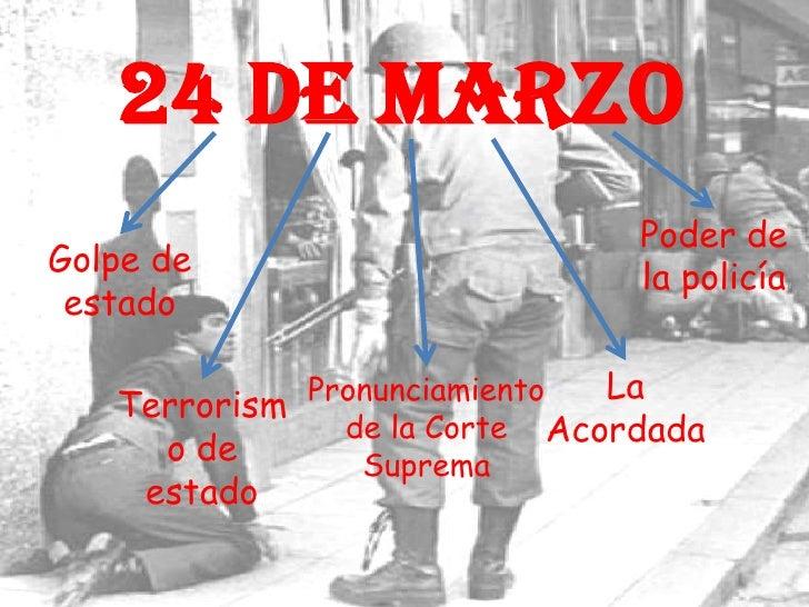 24 de Marzo<br />Poder de la policía<br />Golpe de estado <br />La Acordada <br />Pronunciamiento de la Corte Suprema<br /...