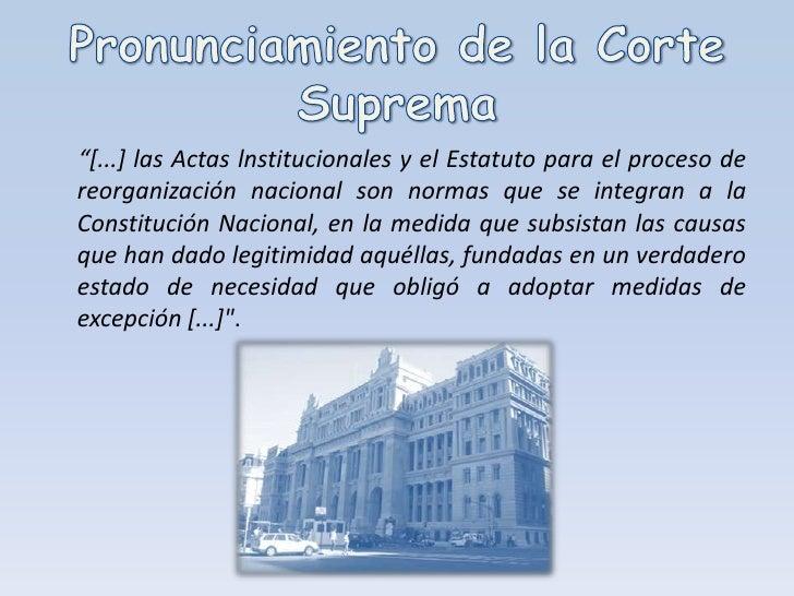 """Pronunciamiento de la Corte Suprema<br />""""[...] las Actas lnstitucionales y el Estatuto para el proceso de reorganización ..."""