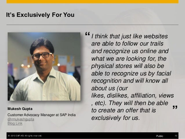 """It's Exclusively For You think that """" Iare able to just like websites follow our trails  Mukesh Gupta  Customer Advocacy M..."""