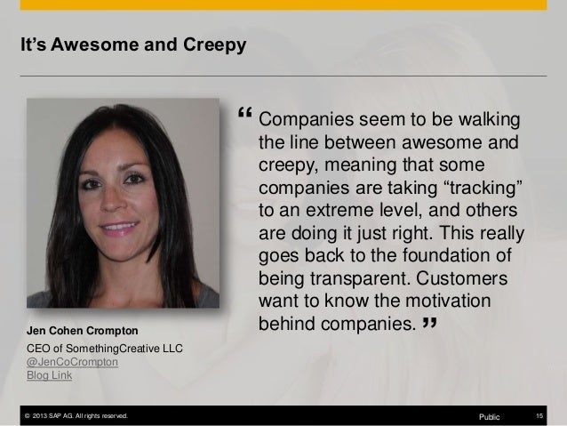 """It's Awesome and Creepy to be walking """" Companies seemawesome and the line between  Jen Cohen Crompton CEO of SomethingCre..."""