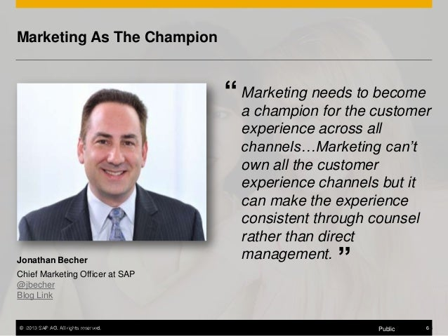 """Marketing As The Champion  """" Marketing needs to become  Jonathan Becher Chief Marketing Officer at SAP @jbecher Blog Link ..."""