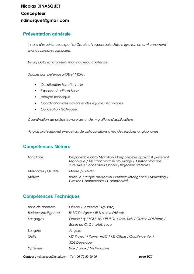 Présentation générale 16 ans d'expérience, expertise Oracle et responsable data migration en environnement grands comptes ...