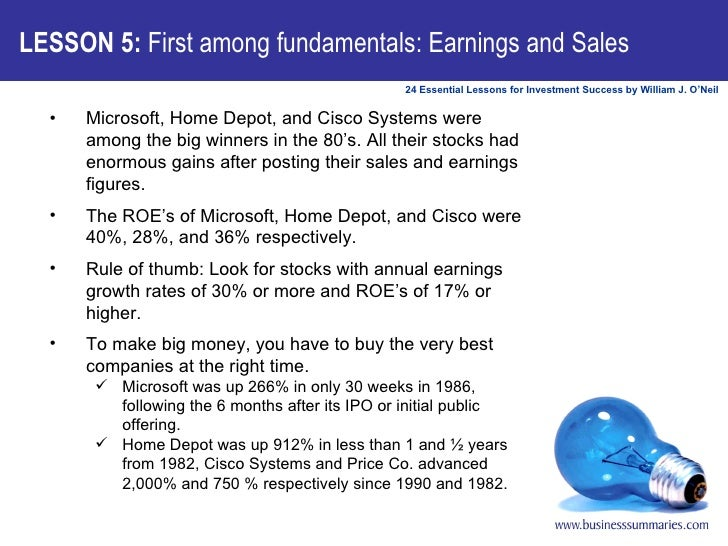 LESSON 5:  First among fundamentals: Earnings and Sales <ul><li>Microsoft, Home Depot, and Cisco Systems were among the bi...