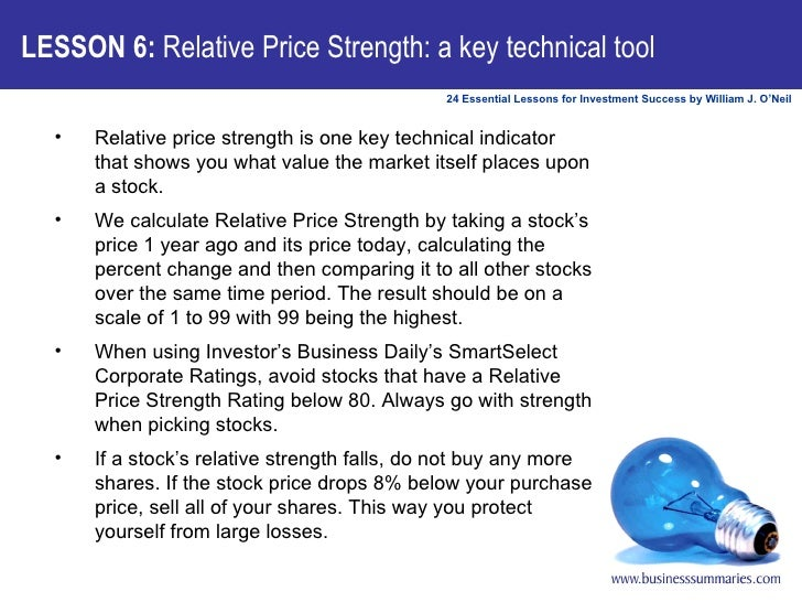 LESSON 6:  Relative Price Strength: a key technical tool <ul><li>Relative price strength is one key technical indicator th...