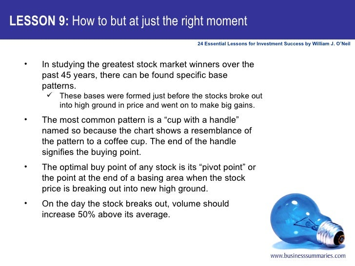 LESSON 9:  How to but at just the right moment <ul><li>In studying the greatest stock market winners over the past 45 year...