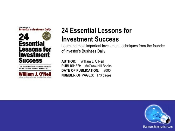 24 Essential Lessons for  Investment Success Learn the most important investment techniques from the founder of Investor's...