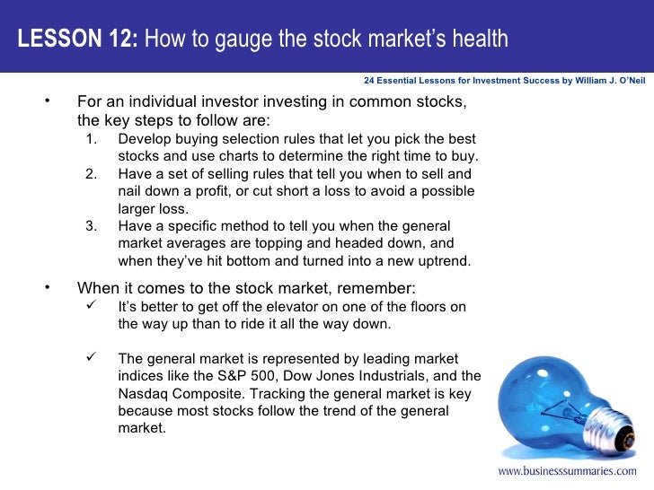 LESSON 12:  How to gauge the stock market's health <ul><li>For an individual investor investing in common stocks, the key ...