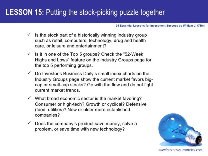 LESSON 15:  Putting the stock-picking puzzle together <ul><ul><li>Is the stock part of a historically winning industry gro...