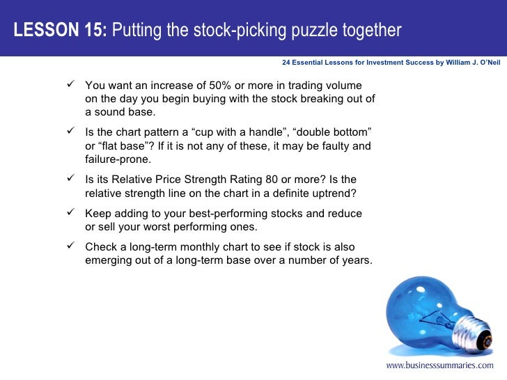 LESSON 15:  Putting the stock-picking puzzle together <ul><ul><li>You want an increase of 50% or more in trading volume on...