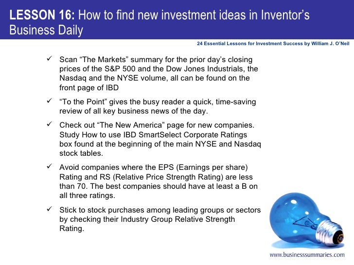 """LESSON 16:  How to find new investment ideas in Inventor's Business Daily <ul><ul><li>Scan """"The Markets"""" summary for the p..."""