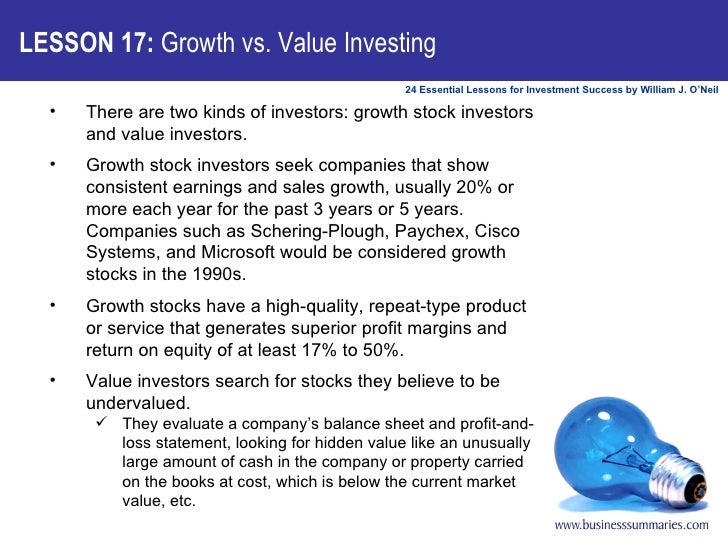 <ul><li>There are two kinds of investors: growth stock investors and value investors.  </li></ul><ul><li>Growth stock inve...