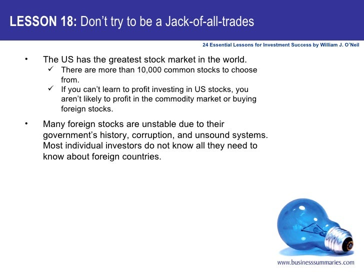 <ul><li>The US has the greatest stock market in the world.  </li></ul><ul><ul><li>There are more than 10,000 common stocks...
