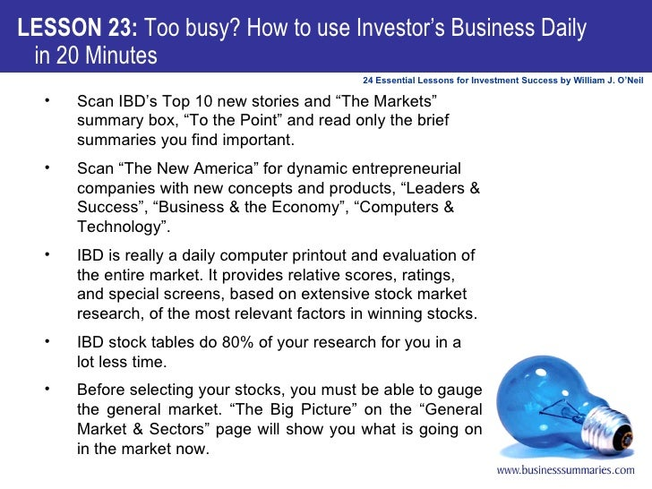 """<ul><li>Scan IBD's Top 10 new stories and """"The Markets"""" summary box, """"To the Point"""" and read only the brief summaries you ..."""