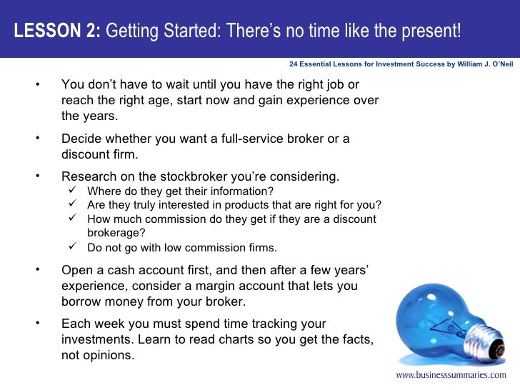 LESSON 2:  Getting Started: There's no time like the present! <ul><li>You don't have to wait until you have the right job ...
