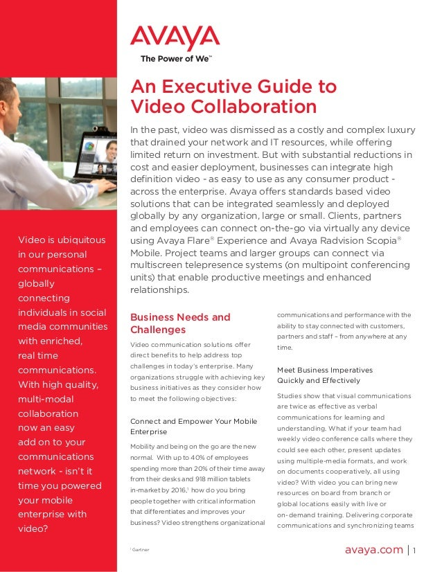 An Executive Guide to Video Collaboration In the past, video was dismissed as a costly and complex luxury that drained you...