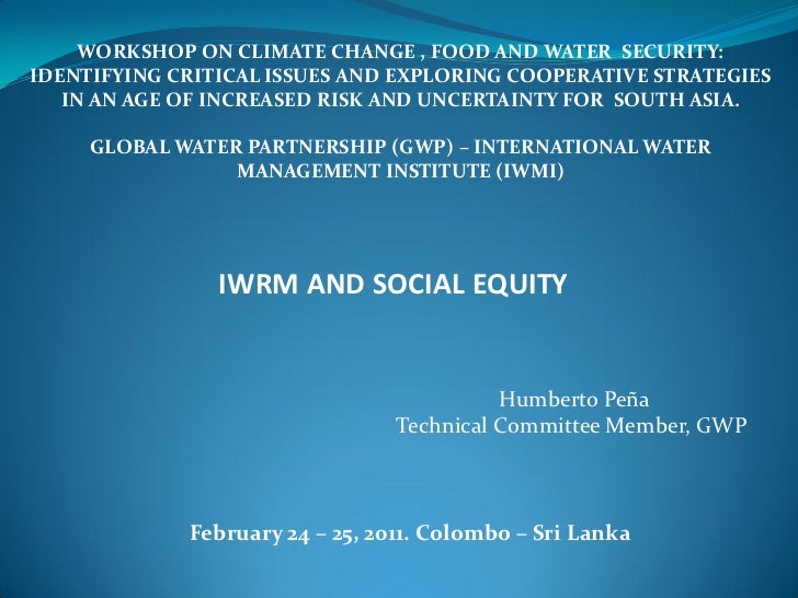 WORKSHOP ON CLIMATE CHANGE , FOOD AND WATER SECURITY:IDENTIFYING CRITICAL ISSUES AND EXPLORING COOPERATIVE STRATEGIES   IN...