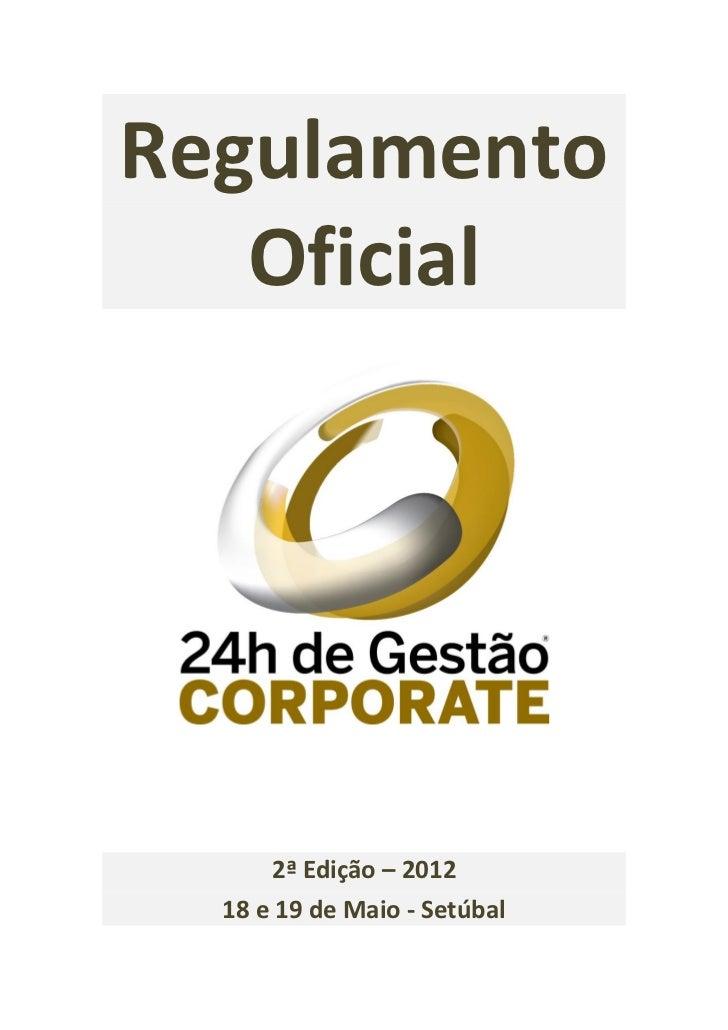 Regulamento   Oficial      2ª Edição – 2012  18 e 19 de Maio - Setúbal