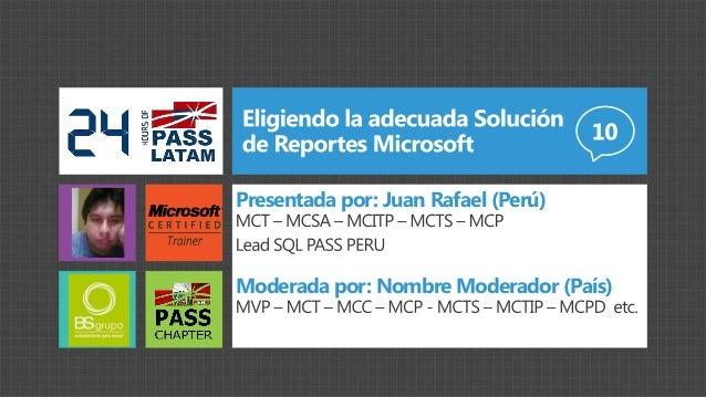 Presentada por: Juan Rafael (Perú)Moderada por: Nombre Moderador (País)