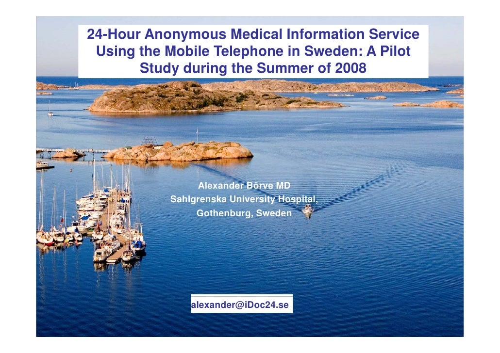 24-Hour Anonymous Medical Information Service Using the Mobile Telephone in Sweden: A Pilot     g                p       S...