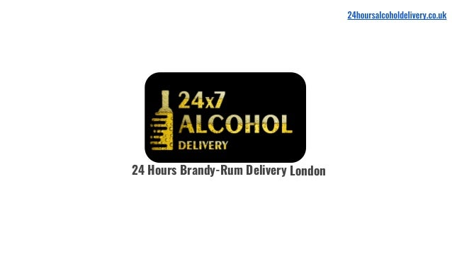 24 Hours Brandy-Rum Delivery London
