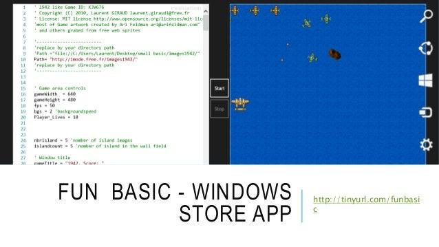 http://tinyurl.com/funbasi c FUN BASIC - WINDOWS STORE APP