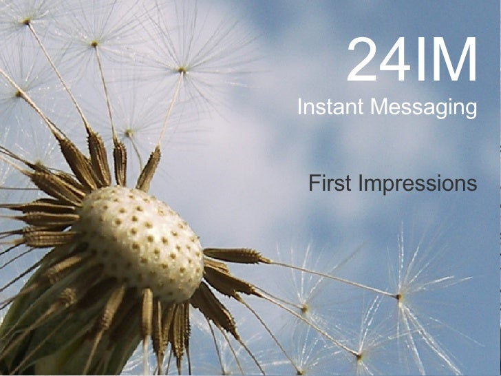 24IM Instant Messaging First Impressions