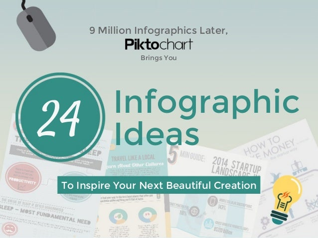 9 Million Infographics Later, 24 Infographic Ideas To Inspire Your Next Beautiful Creation Brings You