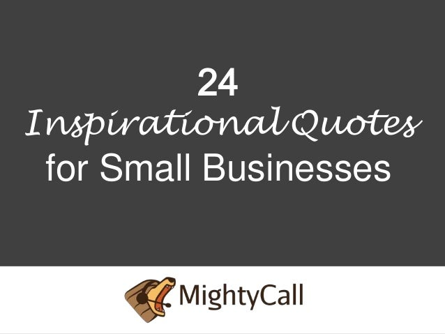Nice 24Inspirational Quotesfor Small Businesses ... Good Ideas