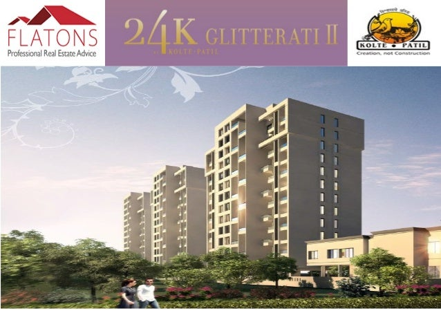 About 24K Glitterati 2:- 24K by Kolte-Patil brings to you a new definition of Luxury, where you experience the authenticit...
