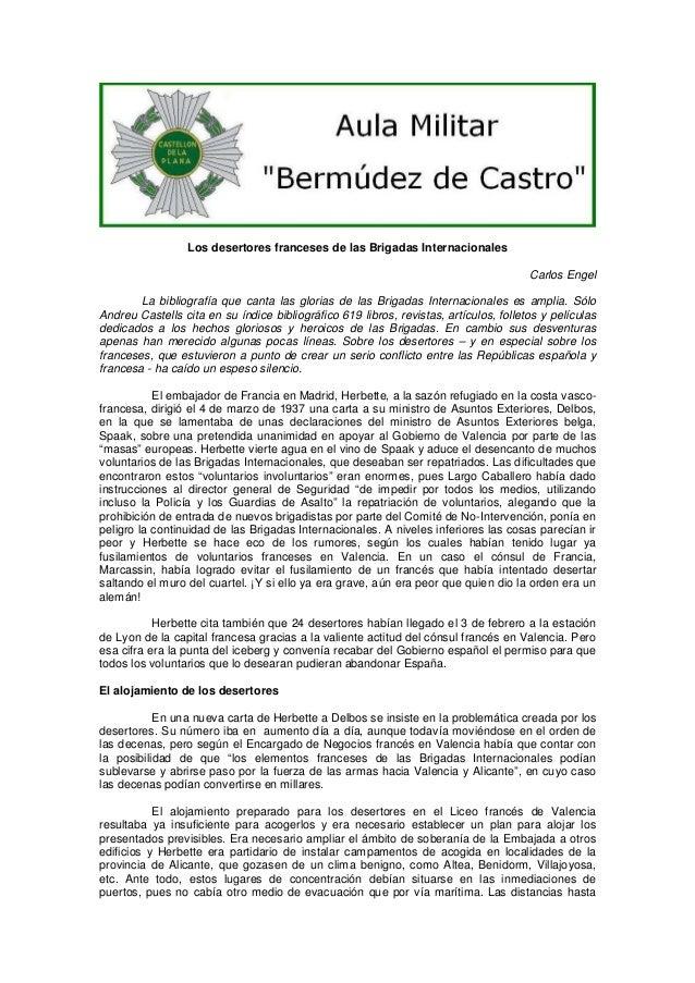 Los desertores franceses de las Brigadas Internacionales Carlos Engel La bibliografía que canta las glorias de las Brigada...