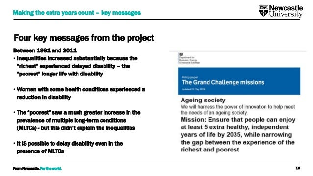 From Newcastle. For the world. Four key messages from the project Between 1991 and 2011 • Inequalities increased substanti...