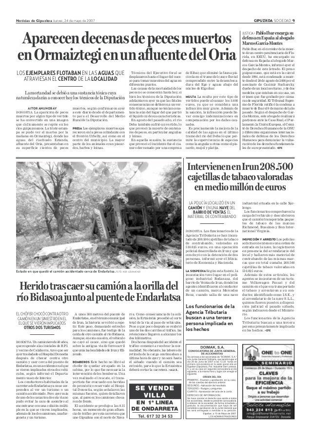 Noticias de Gipuzkoa Jueves, 24 de mayo de 2007 GIPUZKOA SOCIEDAD 9 DONOSTIA. Los funcionarios de la Agencia Tributaria se...