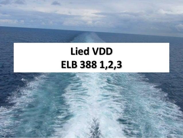 Lied VDD ELB 388 1,2,3