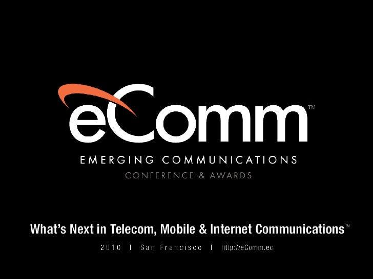 Moray Rumney's  Presentation at Emerging Communication Conference & Awards 2010 America Slide 1