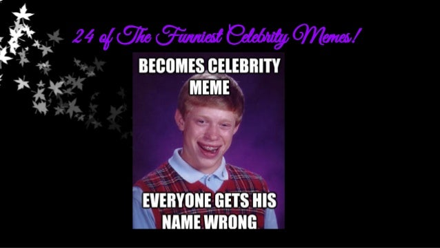 24 of the funniest celebrity memes 1 638?cb=1402834075 24 of the funniest celebrity memes!
