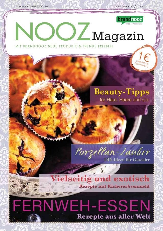 FERNWEH-ESSENRezepte aus aller Welt Porzellan-Zauber DIY-Ideen für Geschirr Beauty-Tipps für Haut, Haare und Co. Vielseiti...