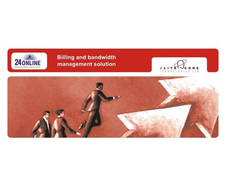 Billing and bandwidth management solution