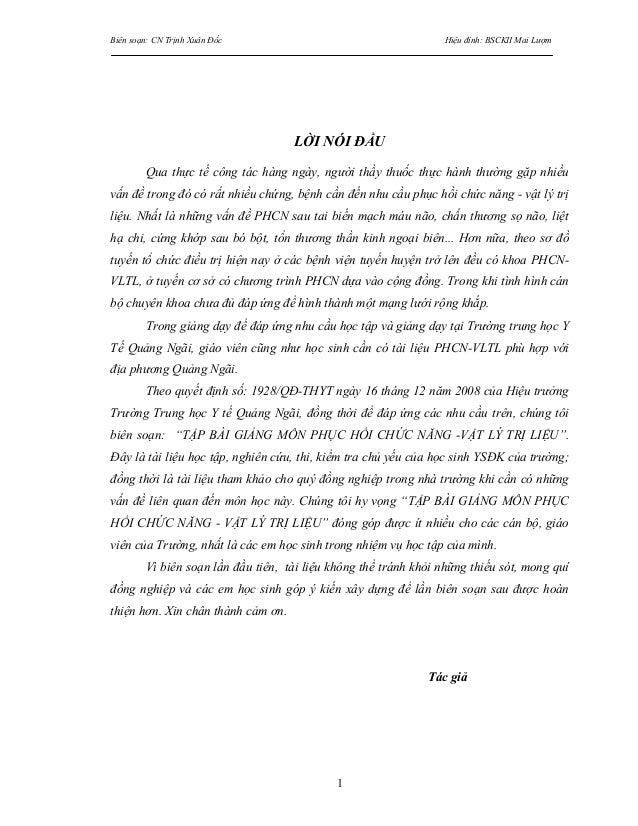 Biên soạn: CN Trịnh Xuân Đốc Hiệu đính: BSCKII Mai Lượm 1 LỜI NÓI ĐẦU Qua thực tế công tác hàng ngày, người thầy thuốc thự...