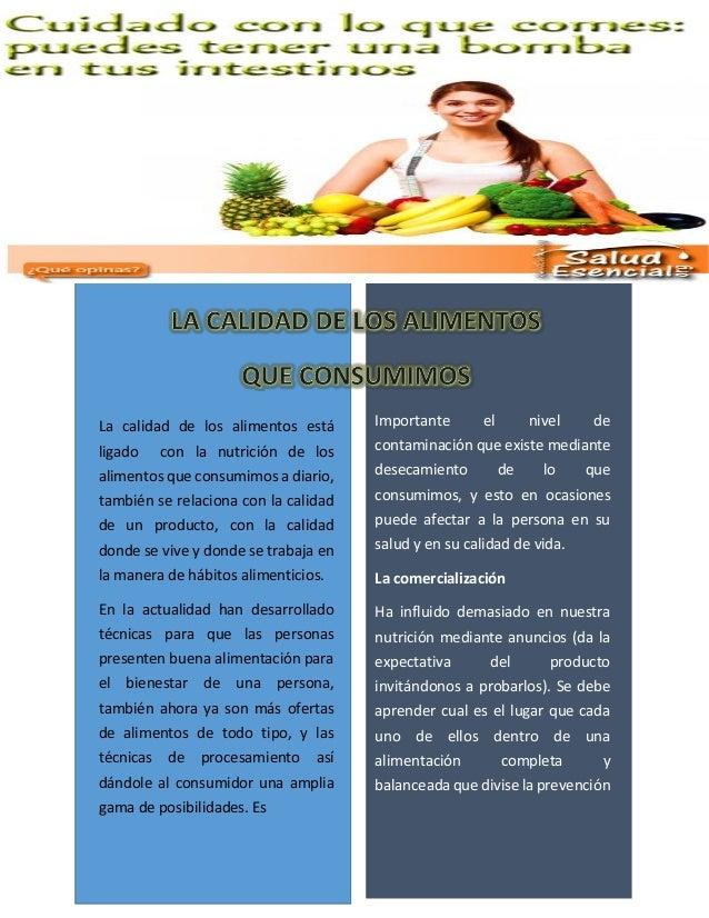 La calidad de los alimentos está ligado con la nutrición de los alimentos que consumimos a diario, también se relaciona co...