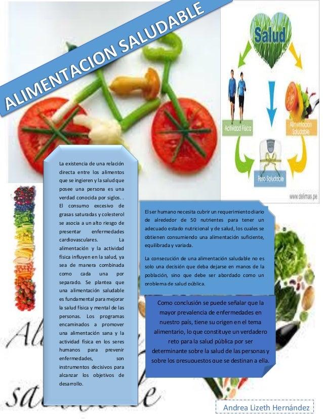 La existencia de una relación directa entre los alimentos que se ingieren y la salud que posee una persona es una verdad c...