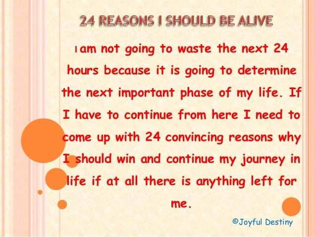 I am not going to waste the next 24 hours because it is going to determine the next important phase of my life. If I have ...