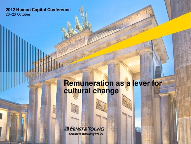 2012 Human Capital Conference23–26 October                          Remuneration as a lever for                          c...