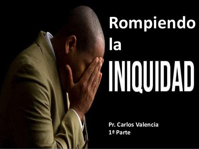 Rompiendo la Pr. Carlos Valencia 1ª Parte