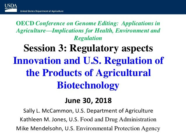 OECD Conference on Genome Editing: Applications in Agriculture—Implications for Health, Environment and Regulation Session...
